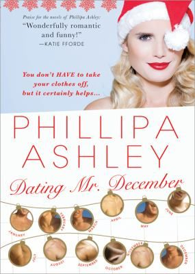 Dating Mr. December by Phillipa Ashley (2006)