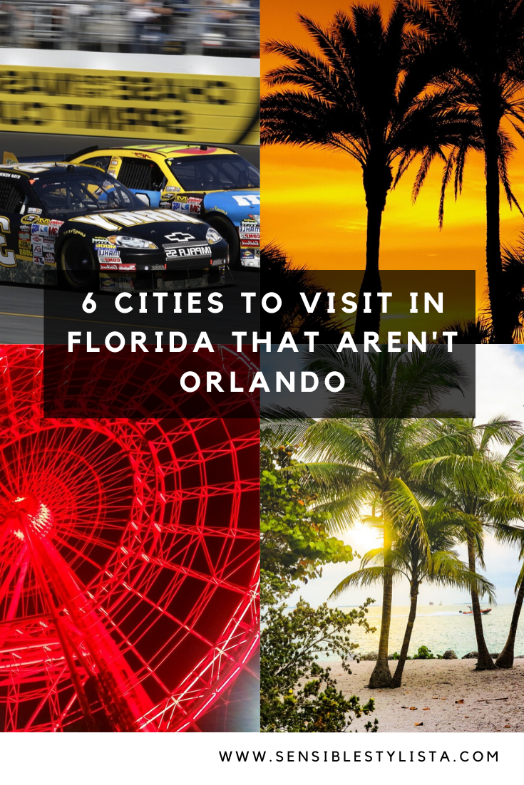 6 Cities To Visit In Florida That Aren T Orlando Sensible Stylista Usa Travel Destinations Best Vacation Spots Travel Usa