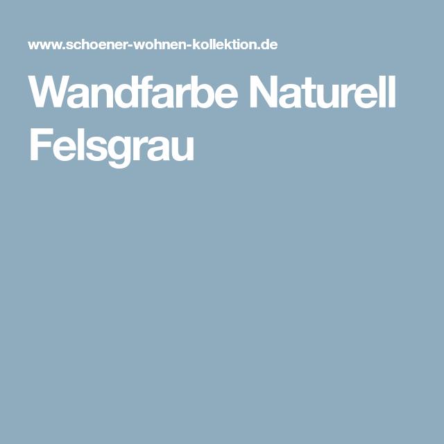 Wandfarbe Naturell Felsgrau (mit Bildern)