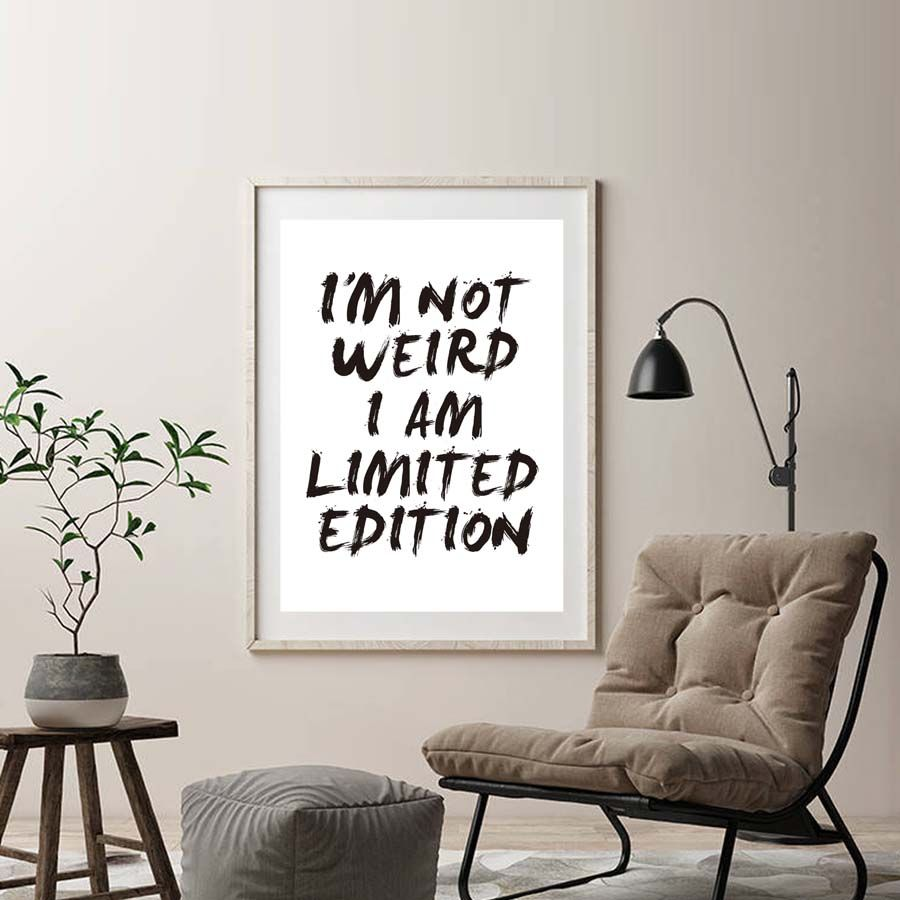 office canvas art. I Am Not Weird Limited Edition Unusual Canvas Art Print Poster Paintings No Frame Office R