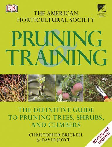 American Horticultural Society Pruning and Training Brick... #Gardening