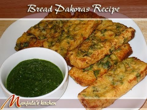 Bread pakora recipe video learn to make bread pakora recipe by bread pakora recipe video learn to make bread pakora recipe by manjula indian vegetarian forumfinder Choice Image
