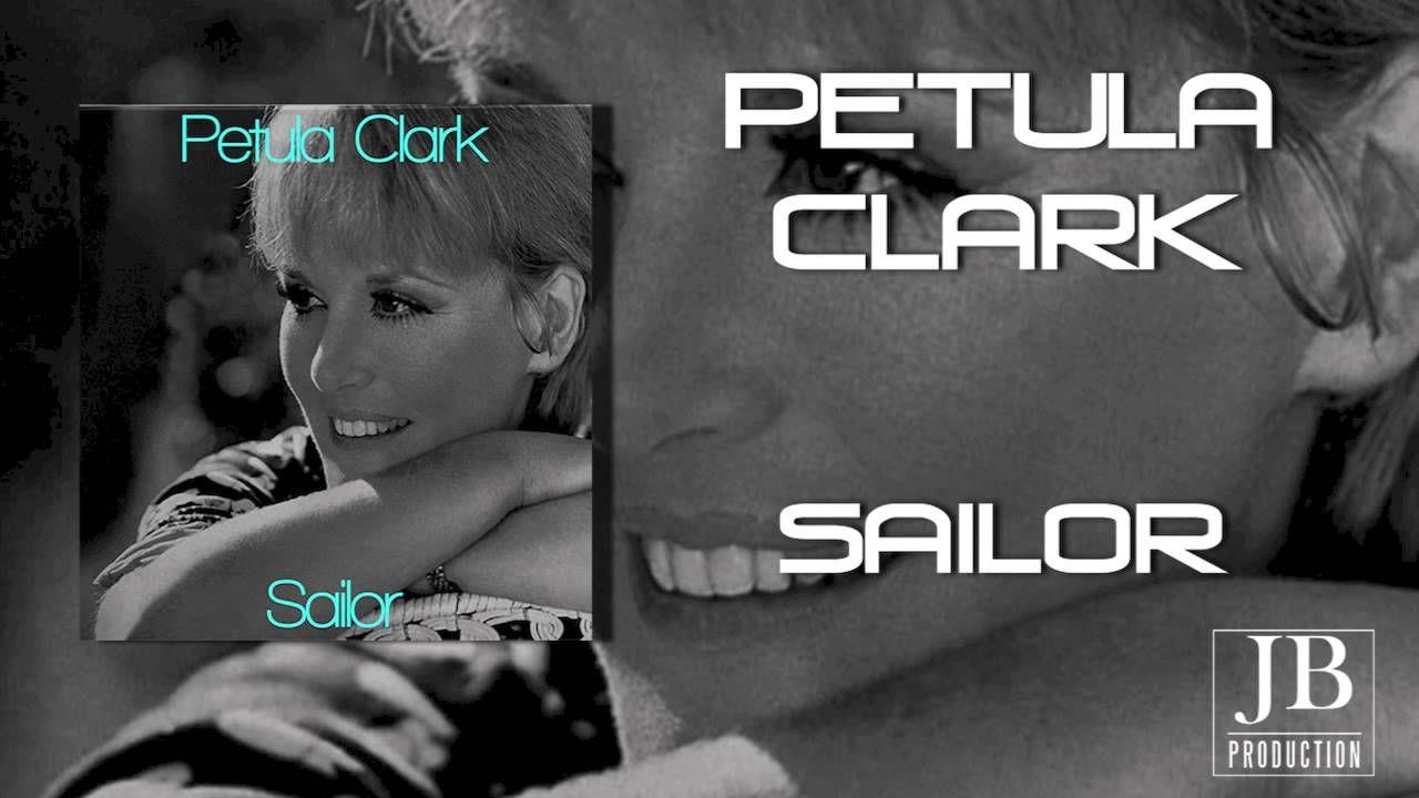Petula Clark - Sailor