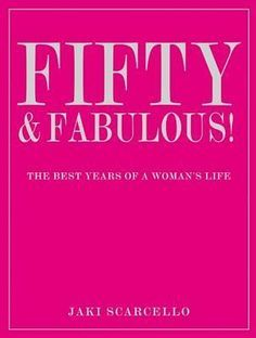 Over 50 and fabulous: Ageing gracefully - Books and movies about living a luscious life after fifty...
