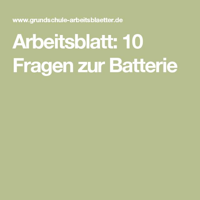 Arbeitsblatt: 10 Fragen zur Batterie   Arbeitsblätter, kostenlose ...