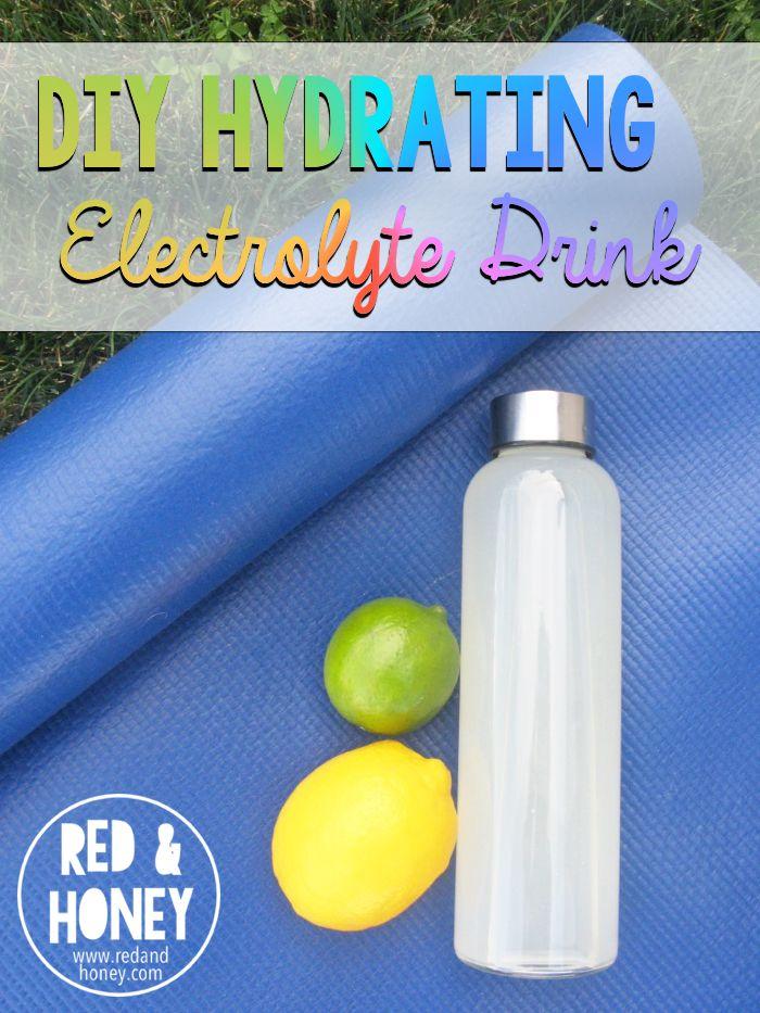 Diy Hydrating Electrolyte Drink Recipe Electrolyte Drink Drinks Homemade Electrolyte Drink