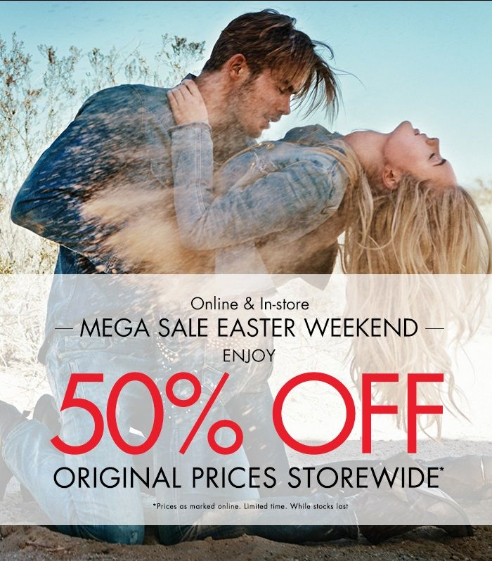 GUESS OFFER: MEGA SALE EASTER WEEKEND ENJOY 50% OFF ORIGINAL PRICES STOREWIDE  T&C's: Available in store and online  Limited time only – Starts Thursday 17/4/14 – Ends Monday 21/4/14. Until stocks last Not in conjunction with any other offer.