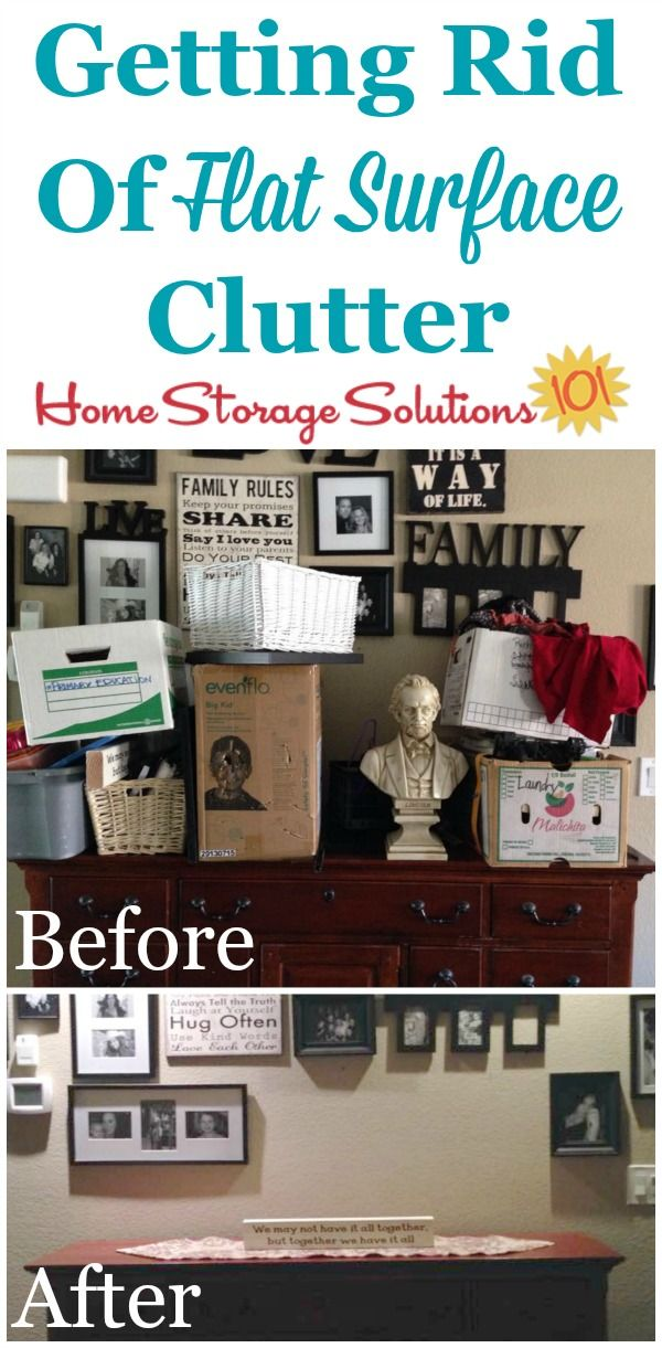 How To Declutter A Flat Surface And Keep It That Way Declutter Home Storage Solutions Declutter Your Home