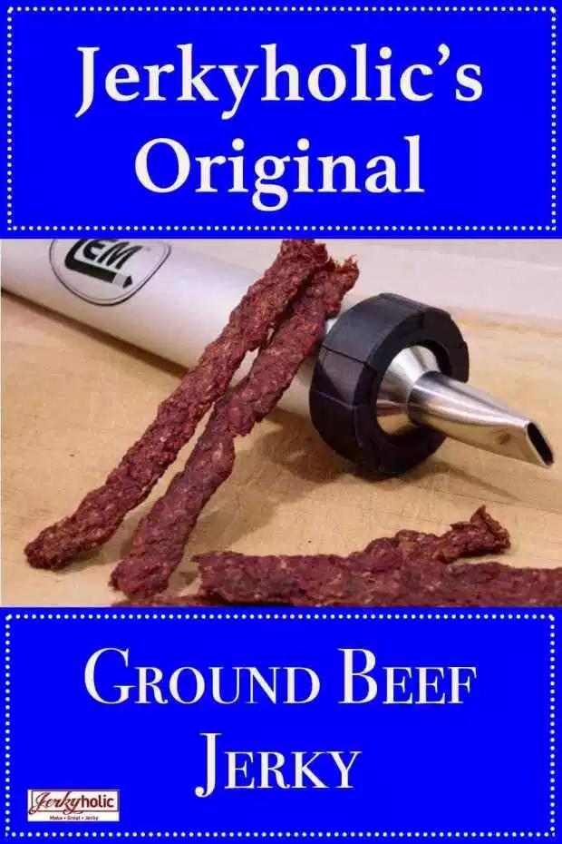 Jerkyholic S Original Ground Beef Jerky Recipe In 2020 Beef Jerky Beef Jerky Recipes Homemade Beef Jerky