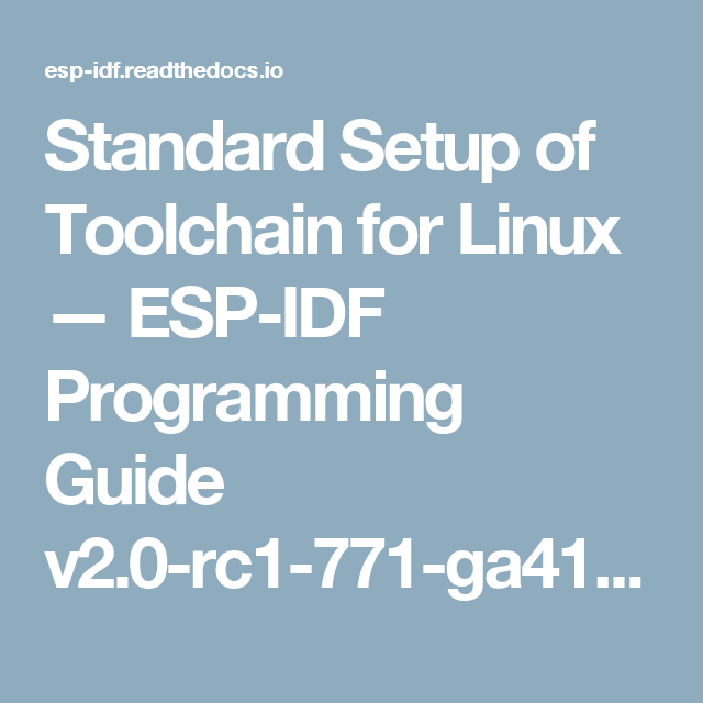 Standard Setup of Toolchain for Linux — ESP-IDF Programming Guide v2