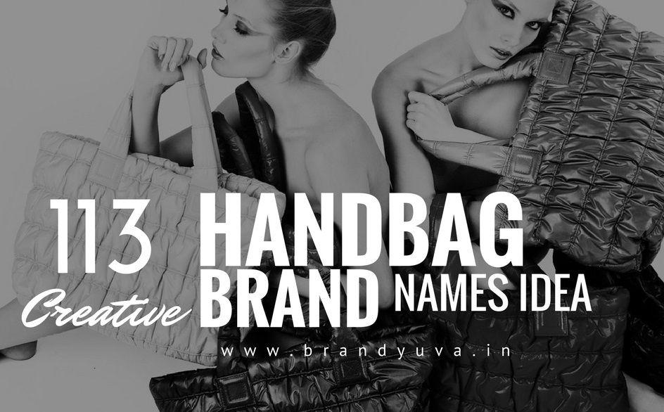 113 Catchy Handbag Purse Brand Name Ideas Brandyuva In