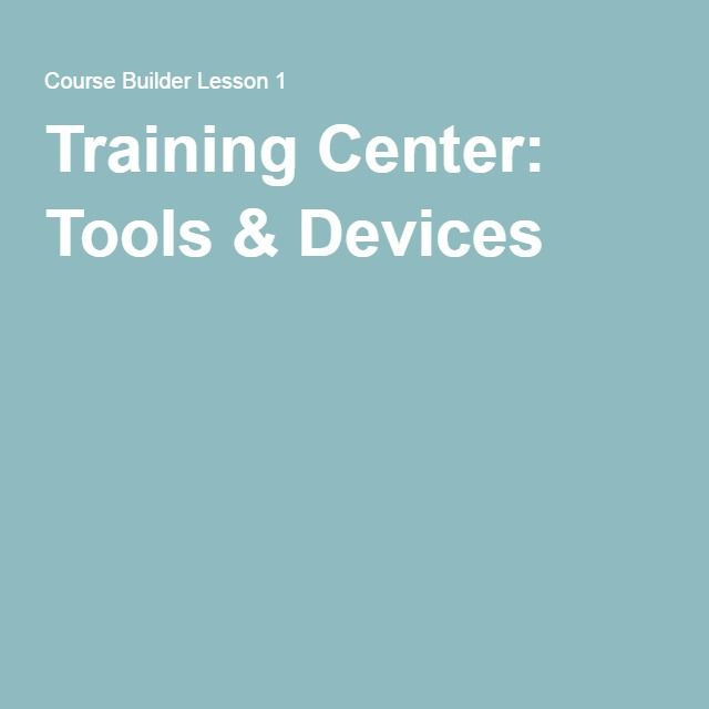 Training Center: Tools & Devices