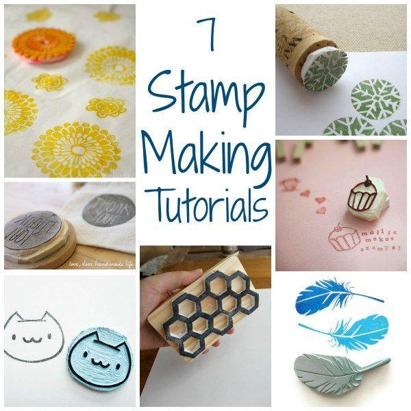7 Stamp Making Tutorials