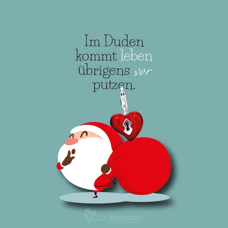 Im Duden Kommt Leben Ubrigens Vor Putzen Weihnachten Spruch Neujahrsgrusse Humor Zitate