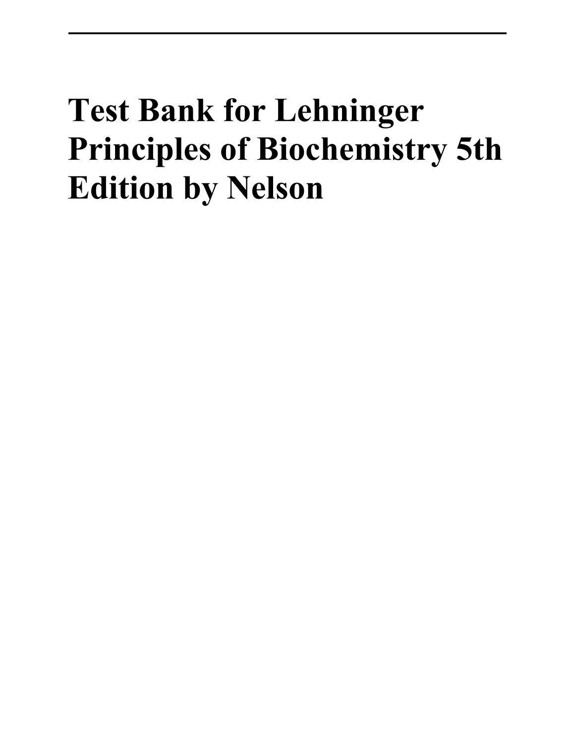 Link full download test bank lehninger principles of biochemistry 5th  edition nelson