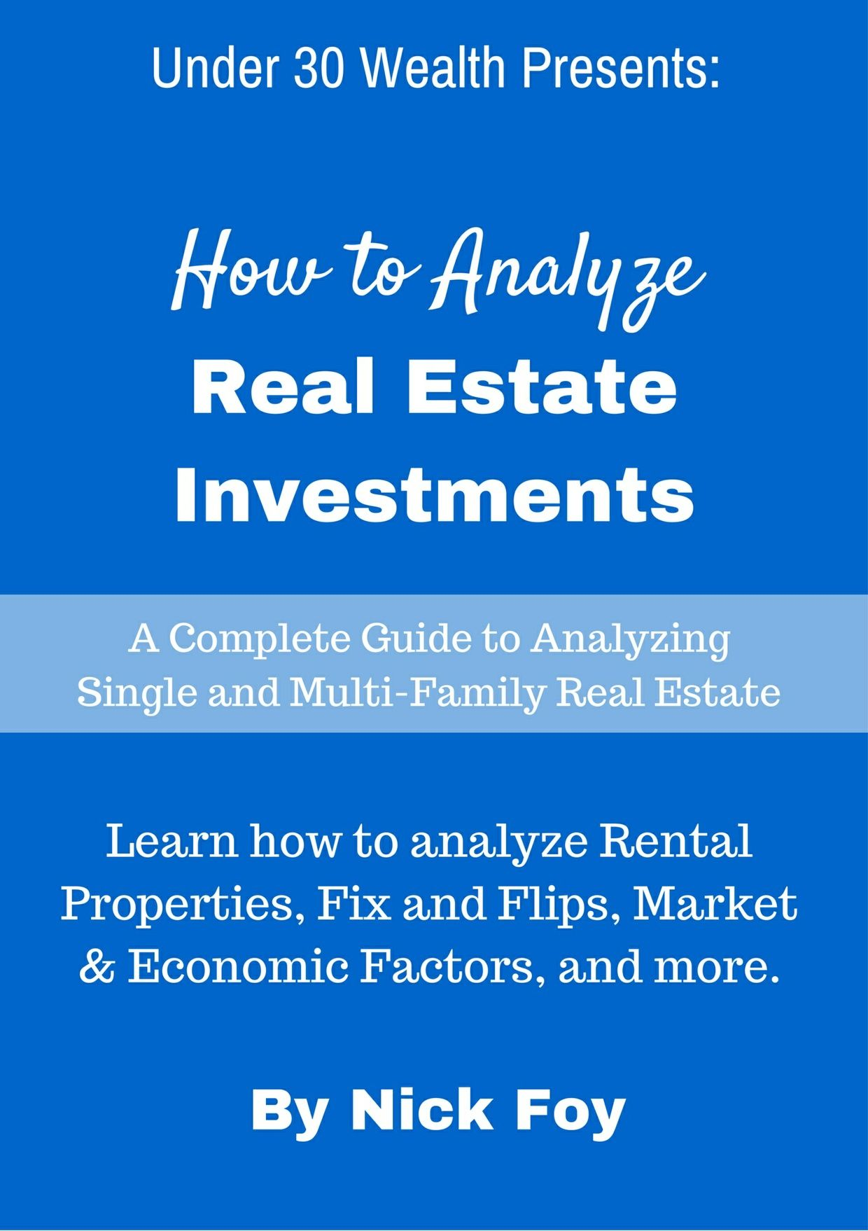 How To Analyze Real Estate Investments Real Estate Investing Investing Life Insurance Cost