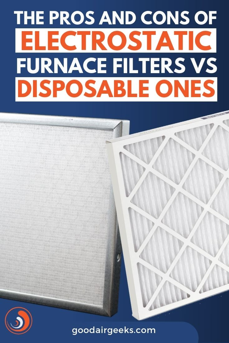 The Pros and Cons of Electrostatic Furnace Filters VS