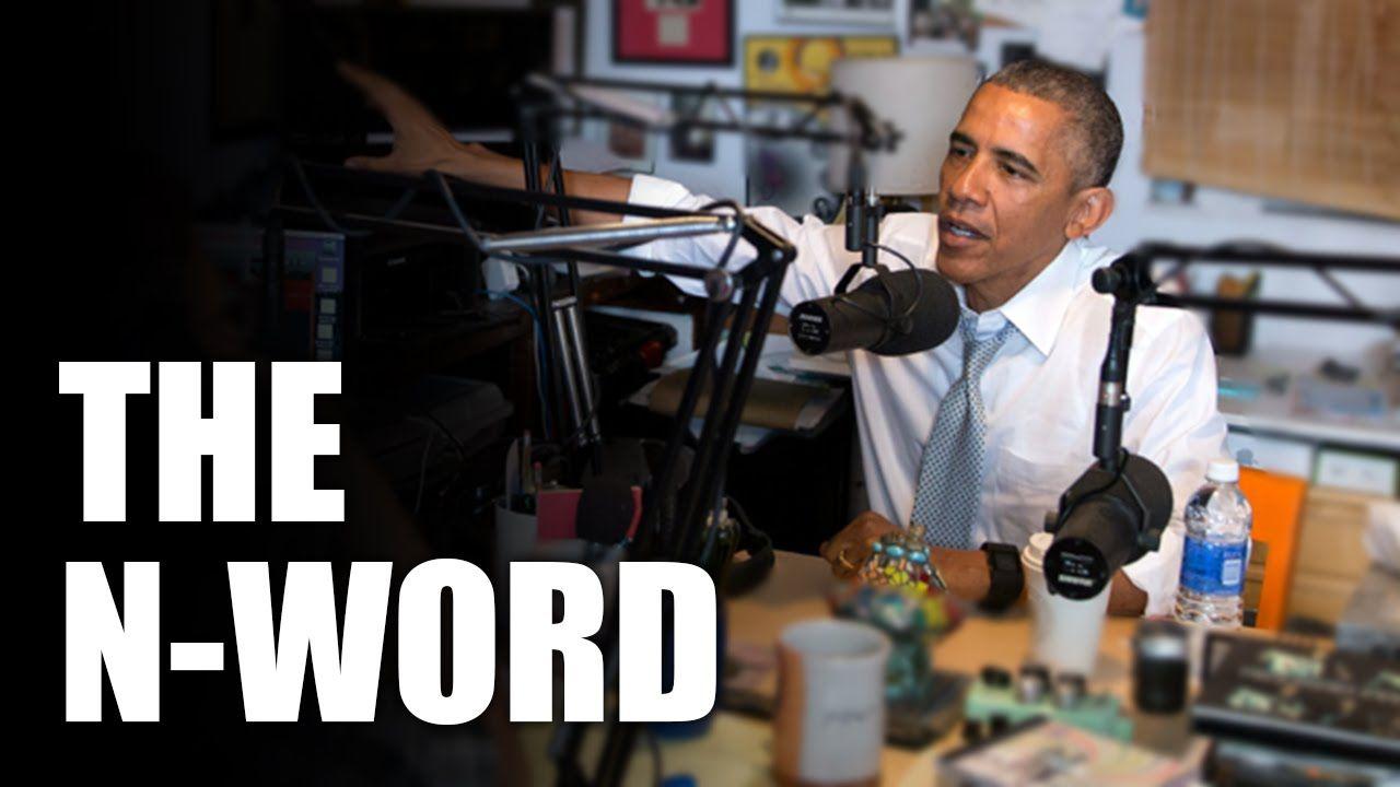 Obama Says NWord On Marc Maron's WTF Podcast Marc maron