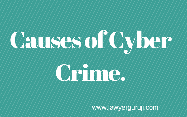 Www Lawyerguruji Com Cyber Crime Ke Reason Causes Of Cyber Crime Cyber Crime Jise Computer Aur Internet Ke Jariye Kiya Jata H Crime Cyber Highway Signs