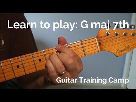 Intermediate Guitar Lessons How To Play A G Major 7th Chord