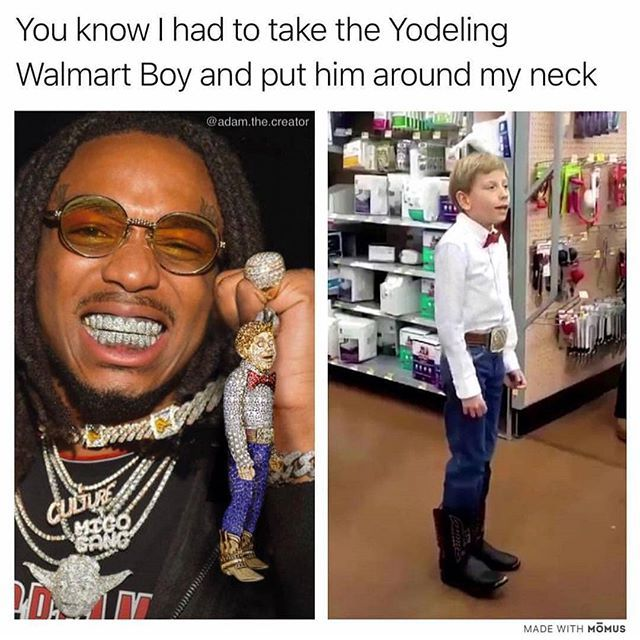 21ad648737 QUAVO WITH THE YODELING KID #QUAVO has the #walmart and new found singer  the #yodeling kid around his neck .