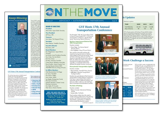 On The Move is the official newsletter of the Greater Valley Forge Transportation Management Association. They were looking for a very simple, clean redesign and we manage the layout and design of this quarterly publication.