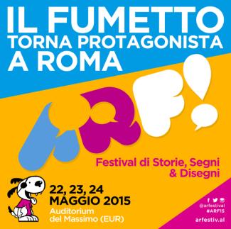 ARF!: A MAGGIO IL NUOVO FESTIVAL DI ROMA DEDICATO A FUMETTO E STORYTELLING - http://c4comic.it/2015/03/19/arf-a-maggio-il-nuovo-festival-di-roma-dedicato-a-fumetto-e-storytelling/