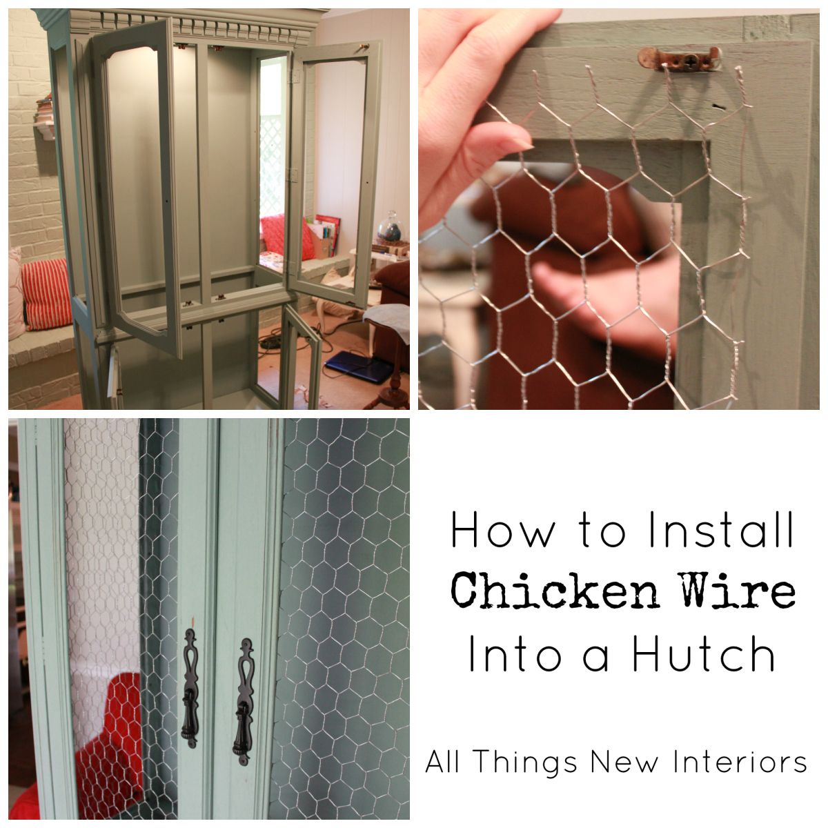 How to install chicken wire into a hutch for a casual, country look ...