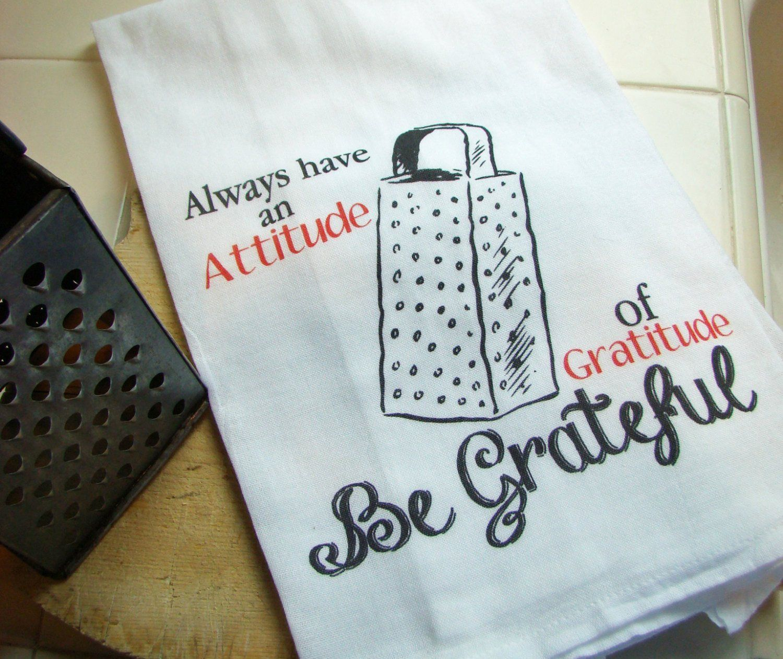 BE GRATEFUL tea towel - Always have an attitude of Gratitude ...