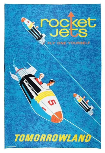 B2G1 FREE!! COLLECTOR POSTER 4 DIFFERENT SIZES DISNEYLAND ROCKET JETS