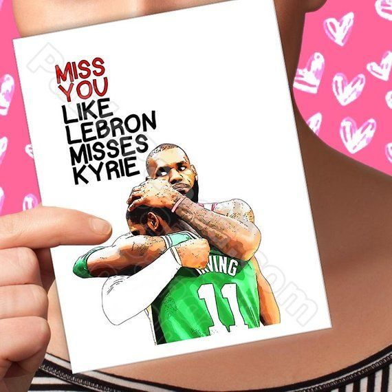 funny valentines card lebron james '00' kyrie irving