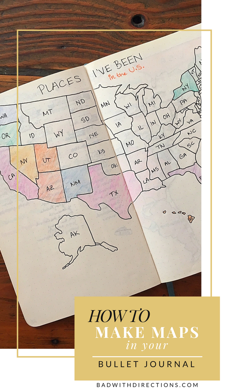 How To Make Maps in Your Bullet Journal | Bad with ... Make A Map Of Places I Ve Been on places i've traveled map, places ive been map, i have traveled places map, places around china on map, places i visited map,