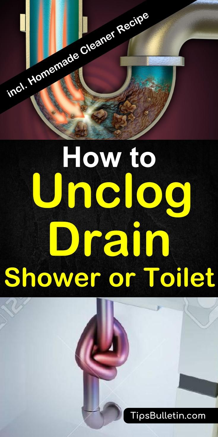 How To Unclog A Drain, Sink, Or Toilet