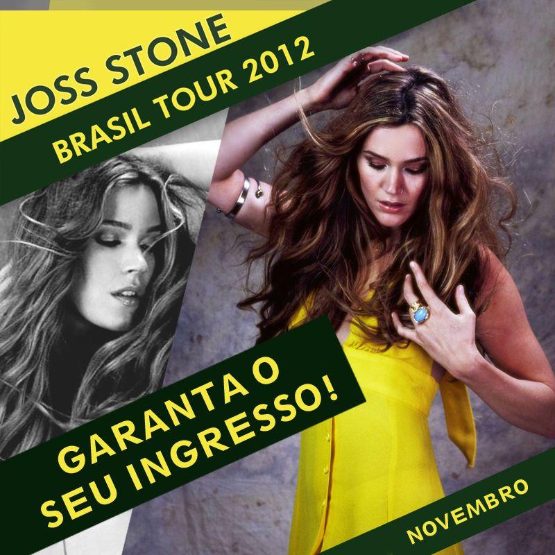 Já comprou seu ingresso? Estão abertas as vendas para o público em geral.    Acesse http://www.jossstonebrasil.com/2012/09/joss-stone-brasil-tour-2012-vendas-abertas-para-todos-garanta-seu-ingresso e saiba as maneiras que você pode comprar.