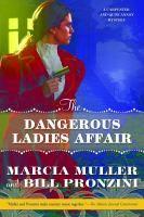The dangerous ladies affair / Marcia Muller and Bill Pronzini. of item