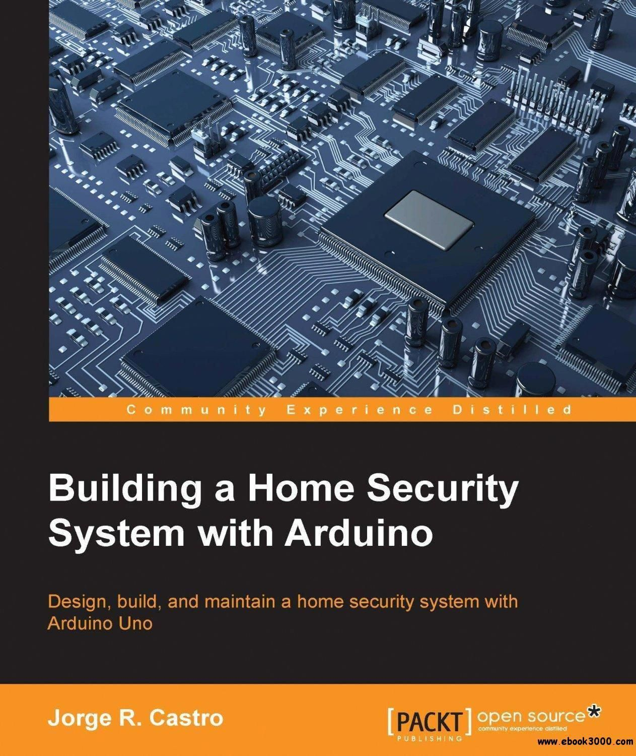 Building a Home Security System with Arduino Free eBooks