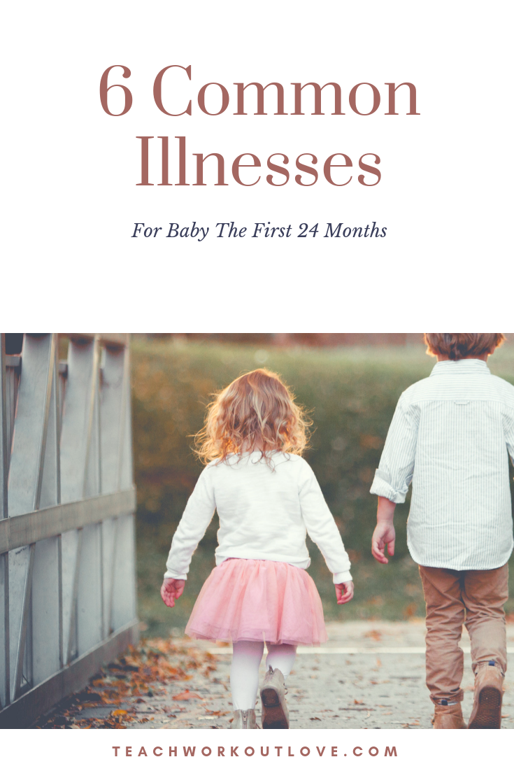6 Common Illnesses For Baby The First 24 Months | Baby ...