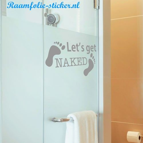 Let\'s get naked badkamer sticker | Raamfolie Stickers Muurstickers ...