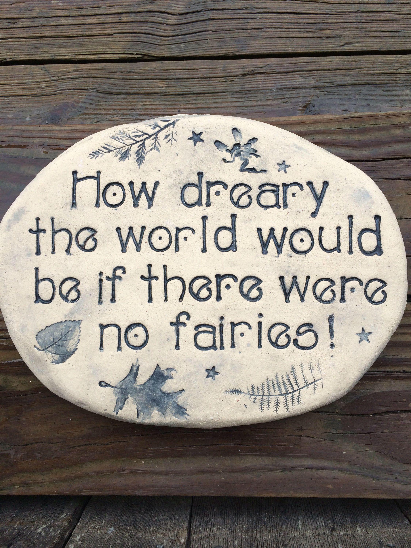 Fairy Garden Stone Fairies Quote Outdoor Signage 9x12