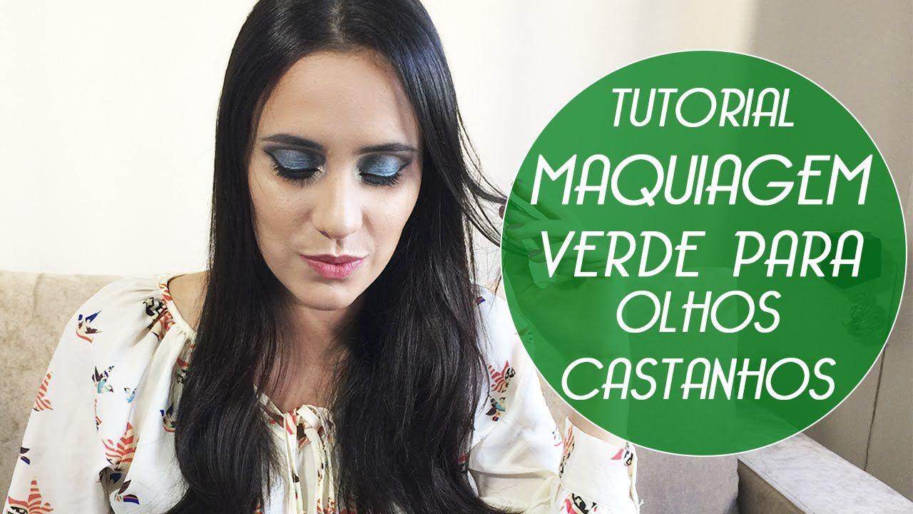 Maravilha: Tutorial: Maquiagem Verde para Olhos Castanhos | Blog Ana Castro Saiba Mais em http://dicasdemaquiagem.vlog.br/tutorial-maquiagem-verde-para-olhos-castanhos-blog-ana-castro/