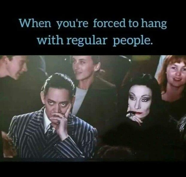Wednesday Addams Meme Funny : When you re forced to hang with regular people my