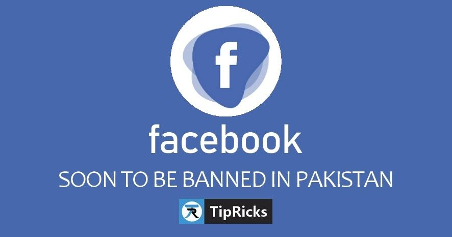 Really? Facebook Will Soon To Be Banned In Pakistan