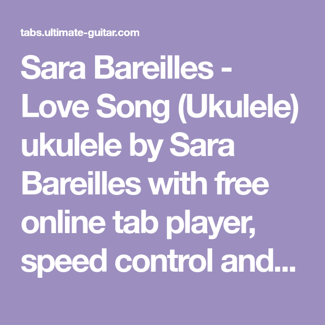 Sara Bareilles Love Song Ukulele Ukulele By Sara Bareilles With