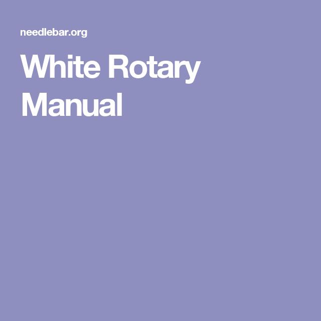 White Rotary Manual