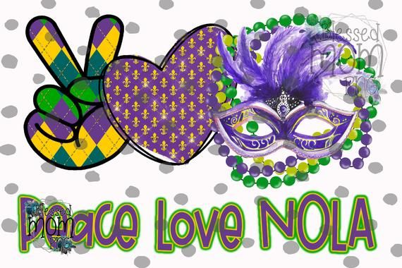 Peace Love Nola Mardi Gras Png Instant Download Sublimation Etsy Peace And Love Mardi Gras Instant Download Etsy
