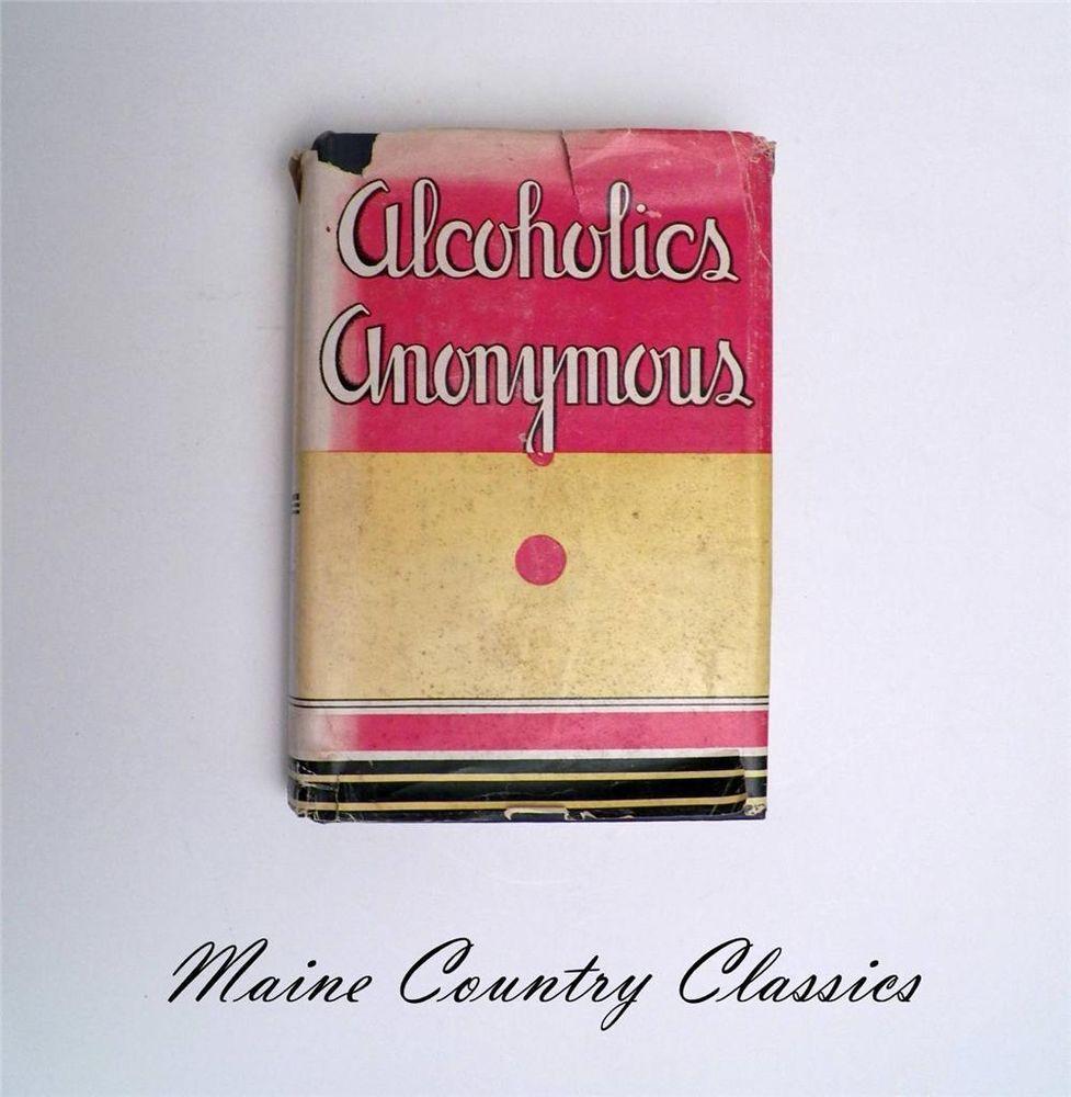 Alcoholics anonymous big book original dust jacket 1948