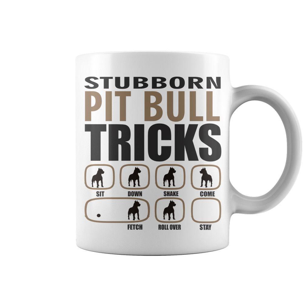 Stubborn Pit Bull Tricks White Mug Pitbull s World