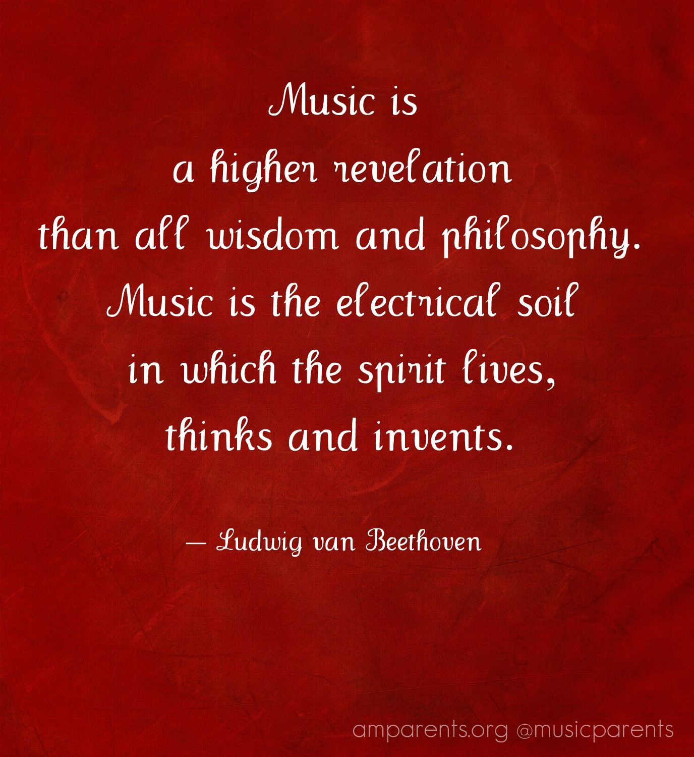 Music Is A Higher Revelation Than All Wisdom And Philosophy Music