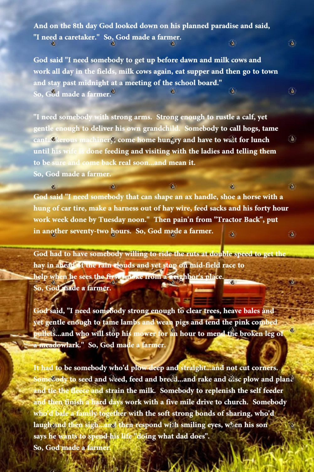 So God Made A Farmer Love This Poem So Proud Of My Dad For Raising Us On The Farm Dad Poems Farmer Poem Country Quotes