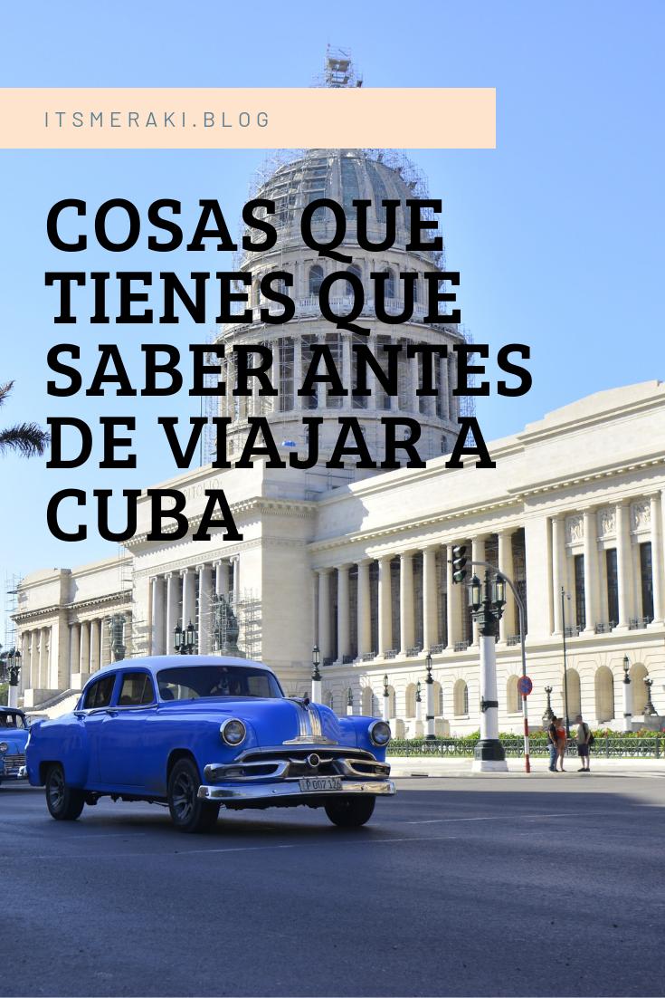 Cosas Que Tienes Que Saber Antes De Viajar A Cuba Meraki Viajar A La Habana Visitar Cuba Cuba